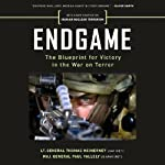 Endgame: The Blueprint for Victory in the War on Terror | Thomas McInerney,Paul Vallely