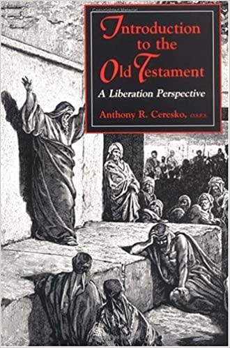Book Introduction to the Old Testament: A Liberation Perspective by Anthony R. Ceresko (1992-10-02)
