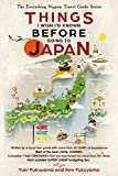 japan - Japan Travel Guide: Things I Wish I'D Known Before Going To Japan (The Everything Nippon Travel Guide Series)