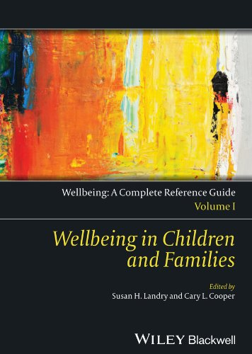 Download Wellbeing: A Complete Reference Guide, Wellbeing in Children and Families: Volume I Pdf