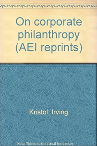 On corporate philanthropy (AEI reprints)