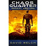 Chaos Quarter: Imperial Ambitions