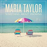 Something About Knowing [VINYL]