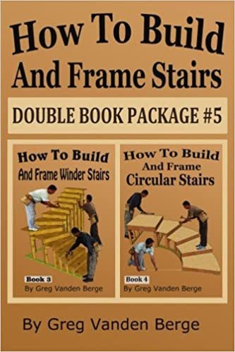 How To Build And Frame Stairs - Double Book Package #5 (Volume 5 ...