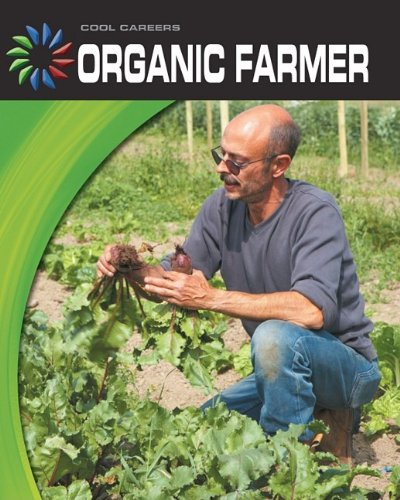 Organic Farmer (Cool Careers) by Brand: Cherry Lake Publishing (Image #1)