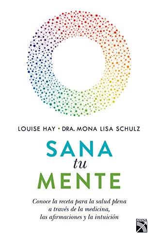 Sana tu mente (Spanish Edition)