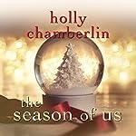 The Season of Us | Holly Chamberlin