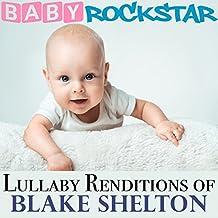 Blake Shelton: Lullaby Renditions