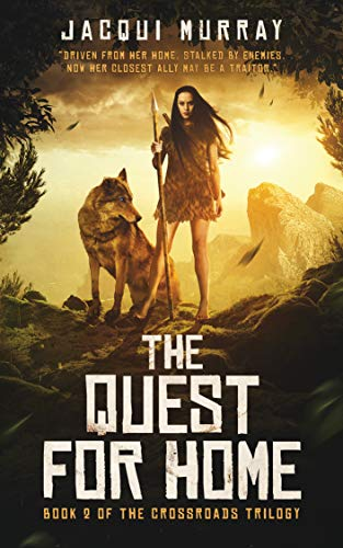 The Quest for Home (Book 2 of Crossroads trilogy) by [Murray, Jacqui]