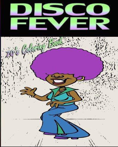 Disco Fever (70's Coloring Book) ebook