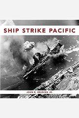 Ship Strike Pacific (10 X 10) Kindle Edition