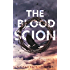 The Blood Scion (The Scion Legacy Book 1)