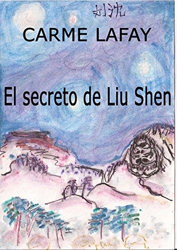 EL SECRETO DE LIU SHEN: Aventuras en el Congo y en China (LAFAY EBOOKS nº 8) (Spanish Edition)