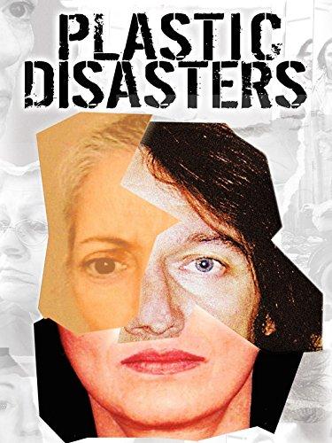 Plastic Disasters (Plastic Movie)