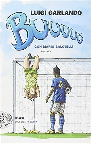 Luigi Garlando - Buuuuu (2010)