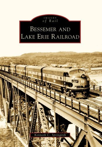 Bessemer And Lake Erie Railroad, PA (IOR) (Images of Rail) by Kenneth C. Springirth - Pa Erie Shopping