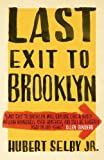 By Hubert Selby - Last Exit to Brooklyn