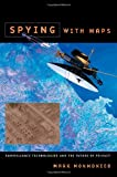 Spying with Maps, Mark Monmonier, 0226534278