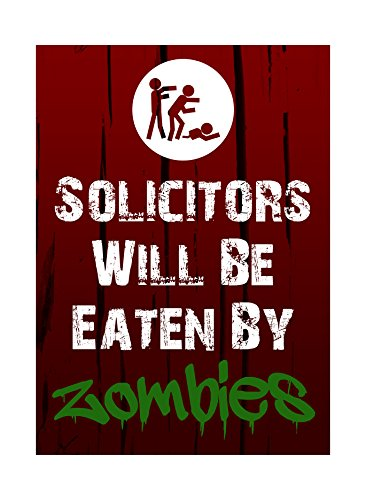 Solicitors Will Be Eaten By Zombies Print Zombie