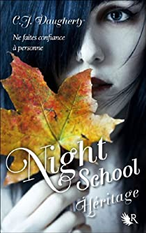 Night School, Tome 2 : Héritage par Daugherty