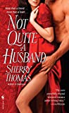 Not Quite a Husband (The Marsdens Book 2) by  Sherry Thomas in stock, buy online here