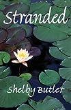 Stranded, Shelby Butler, 1462659098