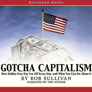 Gotcha Capitalism Audiobook