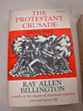img - for The Protestant Crusade 1800-1860: a study of the origins of American nativism (Quadrangle Paperbacks) book / textbook / text book