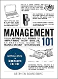 img - for Management 101: From Hiring and Firing to Imparting New Skills, an Essential Guide to Management Strategies (Adams 101) book / textbook / text book