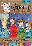 Die Leseratte mit dem magischen Auge - Lagerbeuergeschichten, (mit Leselupe zur Selbstkontrolle) 6-8 Jahre