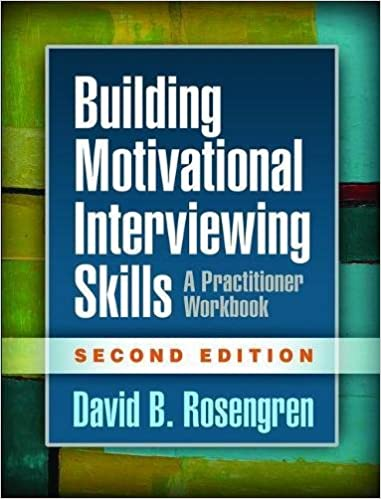 Book Building Motivational Interviewing Skills: A Practitioner Workbook (Applications of Motivational Interviewing)