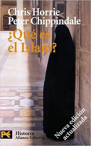 Qué es el Islam? (El libro de bolsillo - Historia): Amazon.es: Horrie, Chris, Chippindale, Peter, Santos Fontenla, Fernando, Braga Riera Jorge: Libros