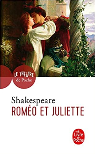 Romeo Et Juliette Le Livre De Poche French Edition