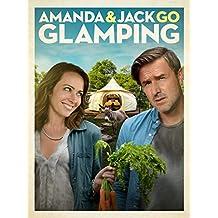 Amanda and Jack Go Glamping
