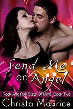 Send Me an Angel (Rock And Roll State Of Mind Book 2)
