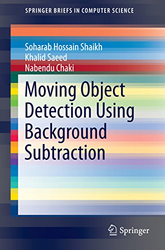 Moving Object Detection Using Background Subtraction (SpringerBriefs in Computer - Optical Frames Images