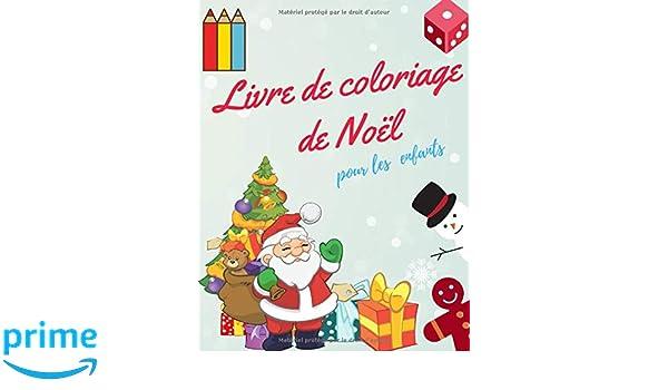Amazon Com Livre De Coloriage De Noel Pour Les Enfants Livre De
