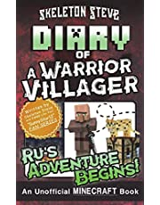 Diary of a Minecraft Warrior Villager - Ru's Adventure Begins: Unofficial Minecraft Books for Kids, Teens, & Nerds - Adventure Fan Fiction Diary Series