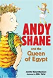 Andy Shane and the Queen of Egypt, Jennifer Richard Jacobson, 0763644048