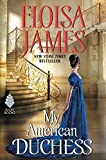 My American Duchess by Eloisa James (2016-01-26) by  Unknown in stock, buy online here