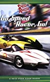 Go, Speed Racer, Go!, Stern Price and Sophia Kelly, 0843132116