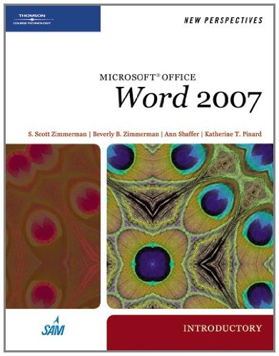 New Perspectives on Microsoft Office Word 2007, Introductory (Available Titles Skills Assessment Manager (SAM) - Office