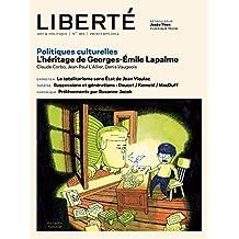 Revue Liberté 303 - Politiques culturelles - numéro complet: héritage de Georges-Émile Lapalme (French Edition)