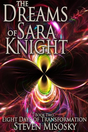 Eight Days of Transformation (The Dreams of Sara Knight Book 2)