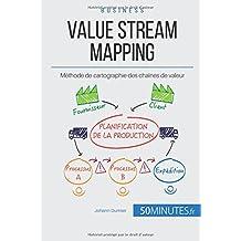 Value Stream Mapping: Méthode de cartographie des chaînes de valeur