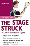 Careers for the Stagestruck and Other Dramatic Types, Lucia Mauro, 0071411577