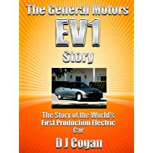 The General Motors EV1 Story - The Story of the World's First Production Electric Car