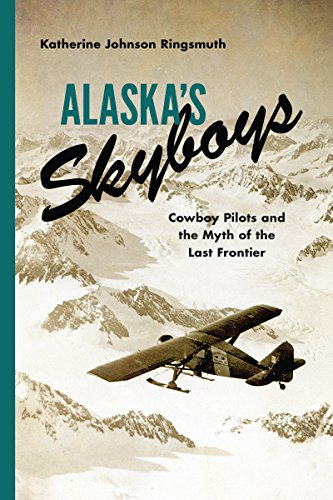 Frontier Us Air (Alaska's Skyboys: Cowboy Pilots and the Myth of the Last Frontier)