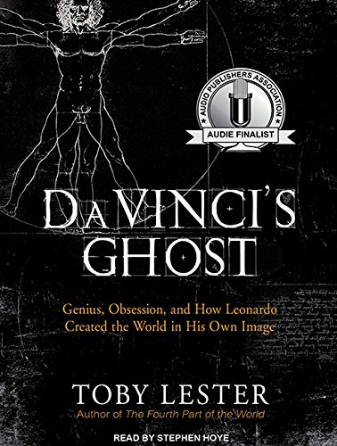 Da Vinci's Ghost: Genius, Obsession, and How Leonardo Created the World in His Own Image by Tantor Audio