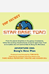 Bong's New Plan: Star Base Toad, Adventure 1 Audible Audiobook